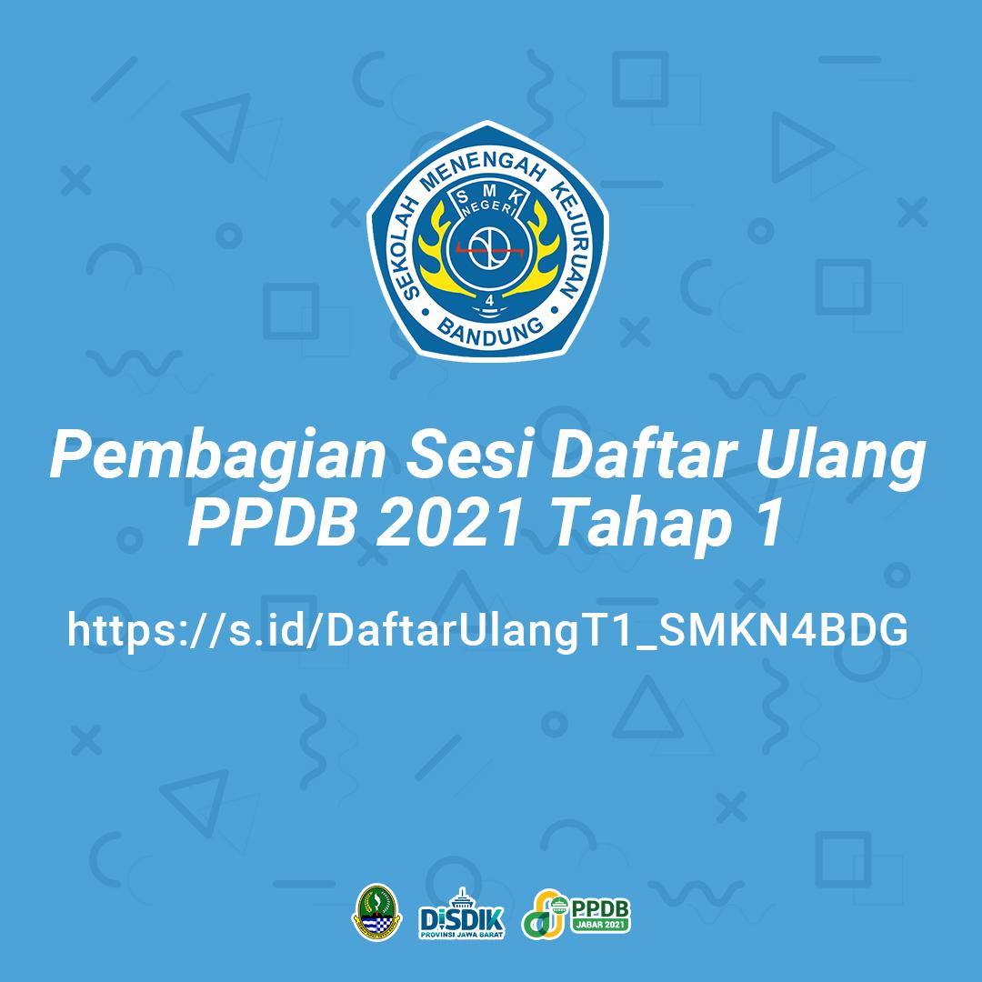 Daftar Ulang SMKN 4 Bandung Tahun 2021 Tahap 1