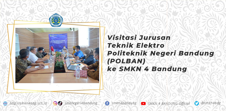 Visitasi Jurusan Teknik Elektro Politeknik Negeri Bandung (POLBAN) ke SMKN 4 Bandung