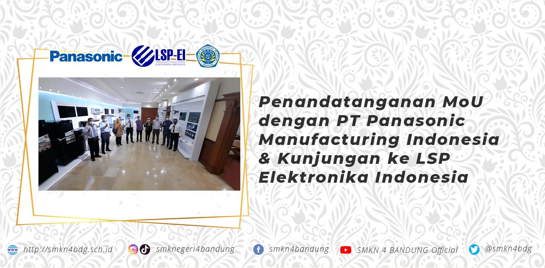 Penandatanganan MoU dengan PT. Panasonic Manufacturing Indonesia & Kunjungan ke LSP Elektronika Indonesia