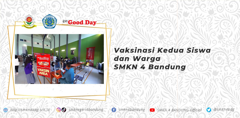 Vaksinasi Kedua Siswa dan Warga SMKN 4 Bandung